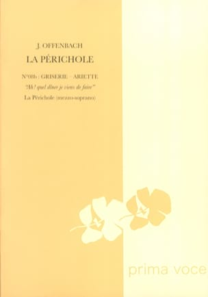 Jacques Offenbach - Ah, what a dinner I just made. the Périchole - Sheet Music - di-arezzo.co.uk