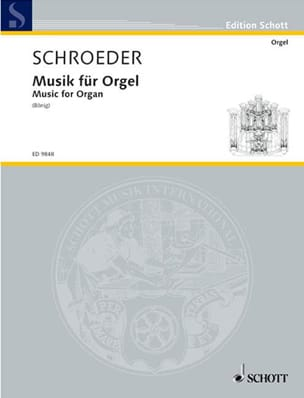 Musik Für Orgel Hermann Schroeder Partition Orgue - laflutedepan