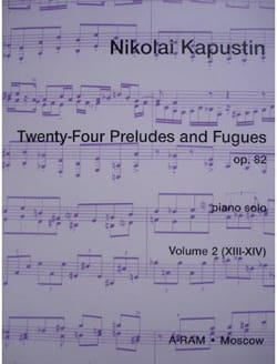 Nikolai Kapustin - 24 Préludes et Fugues Op. 82 Volume 2 - Partition - di-arezzo.fr