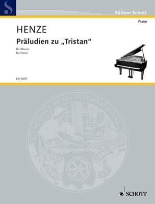 Hans Werner Henze - Präludien Zu Tristan - Partition - di-arezzo.fr