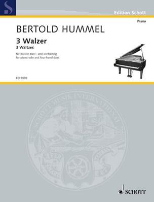 Bertold Hummel - 3 Valses 2 et 4 Mains - Partition - di-arezzo.fr