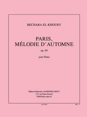 Paris, Mélodie D'automne Op. 69 Bechara El-Khoury laflutedepan