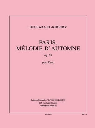 Paris, Mélodie D'automne Op. 69 - Bechara El-Khoury - laflutedepan.com