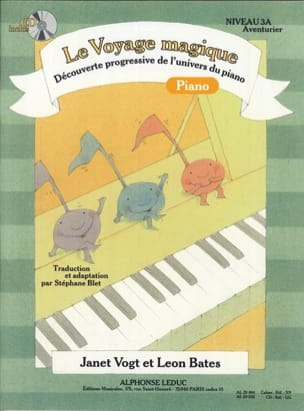 Vogt Janet / Bates Leon / Blet Stéphane - The Magical Journey Piano Level 3a Adventurer - Sheet Music - di-arezzo.com