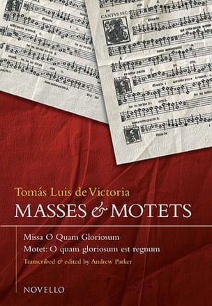 Missa et Motet O Quam Gloriosum Tomas Luis de Victoria laflutedepan