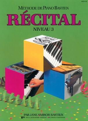 BASTIEN - Méthode de Piano Bastien - Récital Niveau 3 - Partition - di-arezzo.fr
