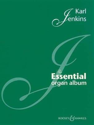 Karl Jenkins - The Essential Organ Album - Sheet Music - di-arezzo.co.uk