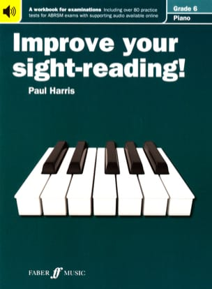 Paul Harris - Improve Your Sight Reading Grade 6 - Sheet Music - di-arezzo.co.uk