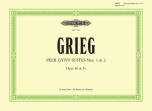 Edward Grieg - Peer Gynt Suites Opus 46 et 55. 4 Mains - Partition - di-arezzo.fr