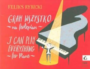 Gram Wszystko Op. 22 - Feliks Rybicki - Partition - laflutedepan.com