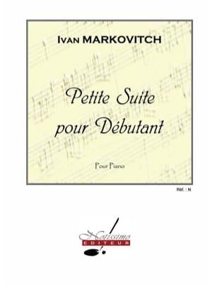 Ivan Markovitch - Petite Suite Pour Débutant - Partition - di-arezzo.fr