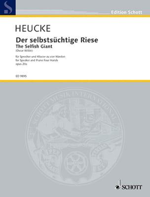 Stefan Heucke - Der Selbstsüchtige Riese Op. 20a - Partition - di-arezzo.fr