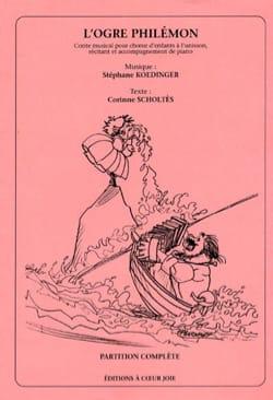 Stéphane Koedinger - L'ogre Philémon - Partition - di-arezzo.fr