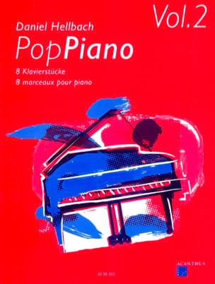 Daniel Hellbach - Pop Piano Volume 2 - Partition - di-arezzo.fr
