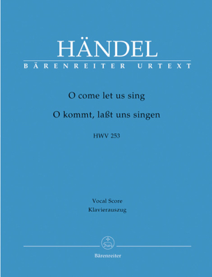 Georg-Friedrich Haendel - O Come Let Us Sing. HWV 253 - Partition - di-arezzo.fr