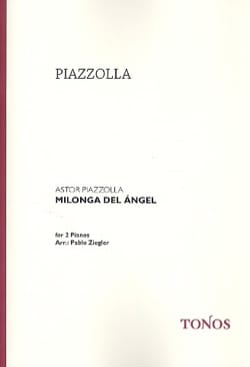Astor Piazzolla - Milonga Del Angel. 2 Pianos - Sheet Music - di-arezzo.co.uk
