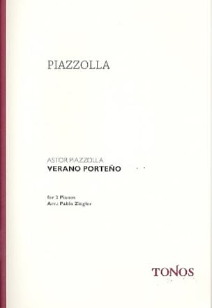 Astor Piazzolla - Verano Porteno. 2 Pianos - Sheet Music - di-arezzo.co.uk