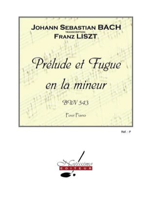 Bach Jean-Sébastien / Liszt Ferenc - Prelude and Fugue in A minor - BWV 543 - Sheet Music - di-arezzo.co.uk