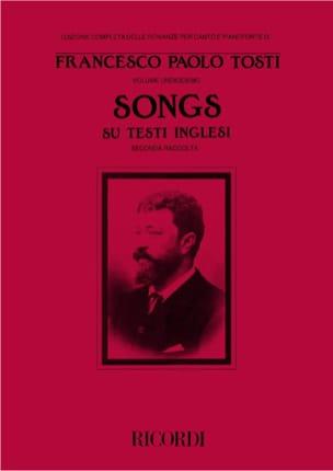 Francesco Paolo Tosti - Songs Su Testi Inglesi 2 ° Raccolta - Partition - di-arezzo.co.uk
