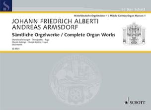 Alberti Johann Friedrich / Armsdorf Andreas - Sämtliche Orgelwerke - Partition - di-arezzo.fr