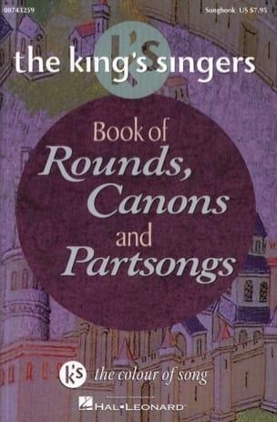 - King's Singers - Rounds, Canons And Partsongs - Partition - di-arezzo.fr