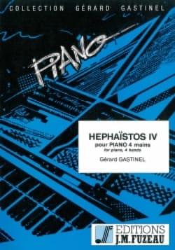 Hephaïstos 4. 4 Mains - Gérard Gastinel - Partition - laflutedepan.com