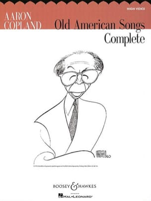 Aaron Copland - Complete Old American Songs. Voix Haute - Partition - di-arezzo.fr
