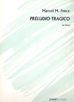 Preludio Tragico - Manuel Ponce - Partition - Piano - laflutedepan.com