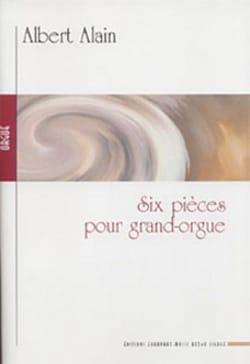 6 Pièces Pour Grand Orgue Albert Alain Partition Orgue - laflutedepan