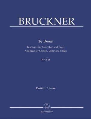 Anton Brückner - Te Deum Wab 45 - Partition - di-arezzo.fr