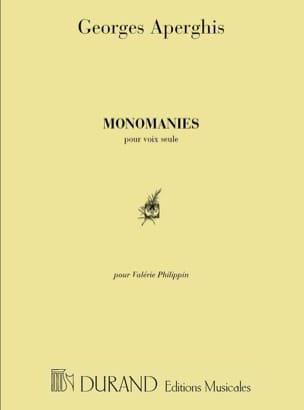 Georges Aperghis - Monomanies - Partition - di-arezzo.fr