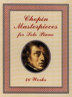 CHOPIN - Masterpieces For Solo Piano - Sheet Music - di-arezzo.co.uk
