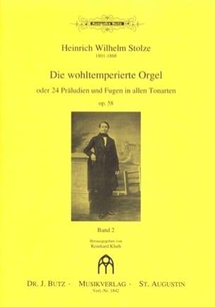 Heinrich Wilhelm Stolze - Die Wohltemperierte Orgel Op. 58 Vol 2 - Partition - di-arezzo.fr