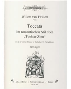 Toccata Uber Tochter Zion - Willem van Twillert - laflutedepan.com