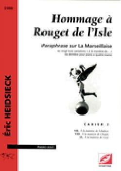 Hommage A Rouget de Lisle Cahier 3 Eric Heidsieck laflutedepan