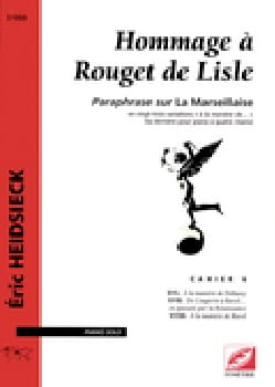 Eric Heidsieck - Hommage A Rouget de Lisle Cahier 6 - Partition - di-arezzo.fr