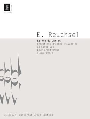 Eugène Reuchsel - La Vie Du Christ - Partition - di-arezzo.fr