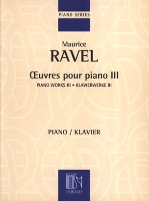 Maurice Ravel - Piano Works Volume 3 - Sheet Music - di-arezzo.co.uk