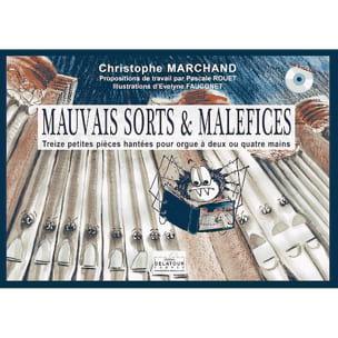 Mauvais Sorts et Maléfices - Christophe Marchand - laflutedepan.com