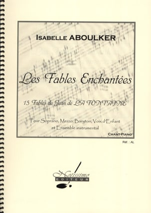Isabelle Aboulker - The Enchanted Fables - Sheet Music - di-arezzo.com