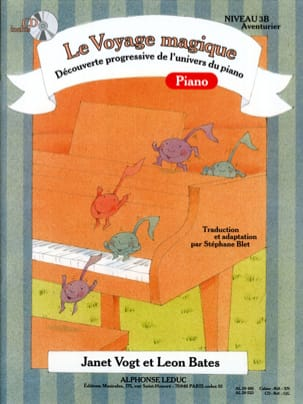 Vogt Janet / Bates Leon / Blet Stéphane - The Magic Piano Journey Level 3B Adventurer - Sheet Music - di-arezzo.co.uk