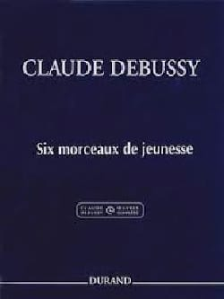 DEBUSSY - 6 pieces of youth - Sheet Music - di-arezzo.co.uk