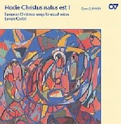 Hodie Christus Natus Est. Vol 1 Cd - Partition - laflutedepan.com