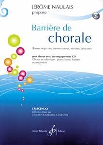 Jérôme Naulais - Barrière de Chorale Volume 1 - Partition - di-arezzo.fr