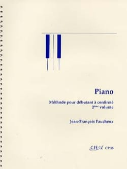 Jean-François Faucheux - Piano Method - Volume 2 - Sheet Music - di-arezzo.co.uk