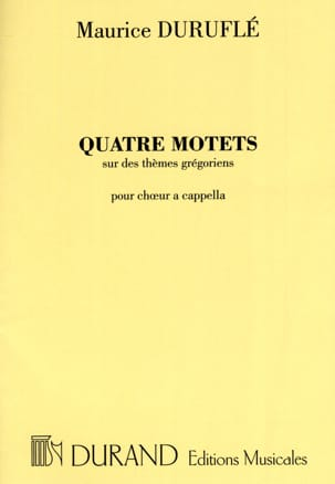 Maurice Duruflé - 4 Motets on Gregorian Themes - Sheet Music - di-arezzo.com