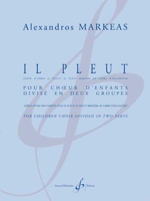 Alexandros Markeas - Il Pleut - Partition - di-arezzo.fr