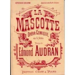 Edmond Audran - La Mascotte - Partition - di-arezzo.fr
