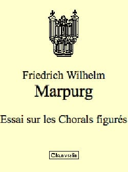 Friedrich Wilhelm Marpurg - Essay on Figured Chorales - Sheet Music - di-arezzo.com