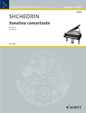 Rodion Chedrin - Sonatina Concertante - Partition - di-arezzo.fr